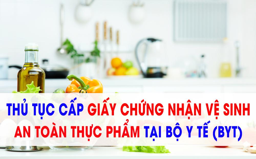 2069183343-thu-tuc-xin-cap-giay-chung-nhan-ve-sinh-an-toan-thuc-pham-tai-bo-y-te